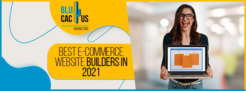 Blucactus-Best-E-commerce-website-builders-in-2021-cover-page