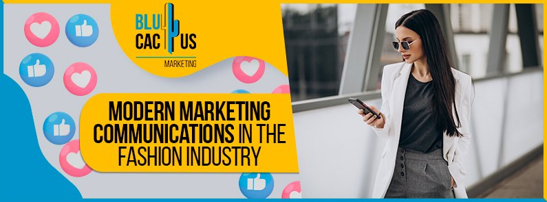 Blucactus-Modern-Marketing-Communications-in-the-Fashion-Industry-cover-page
