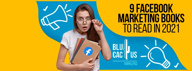 Blucactus-9-Facebook-Marketing-Books-To-Read-In-2021-cover-page