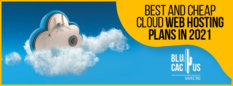 Blucactus-Best-and-Cheap-Cloud-Web-Hosting-Plans-In-2021-cover-page