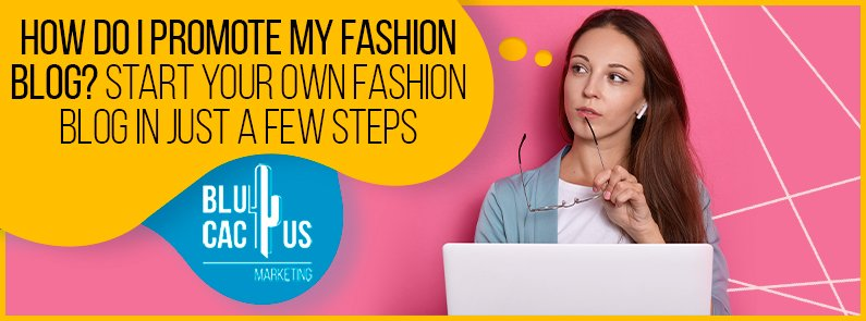 BluCactus - promote my fashion blog