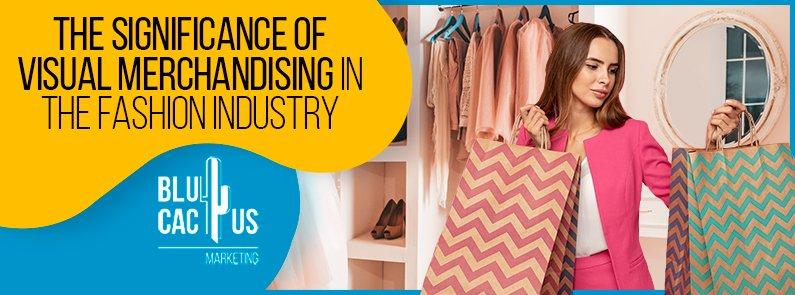 BluCactus - Significance of Visual merchandising