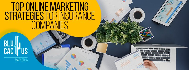 Blucactus-Top-Online-Marketing-Strategies-For-Insurance-Companies-cover-page
