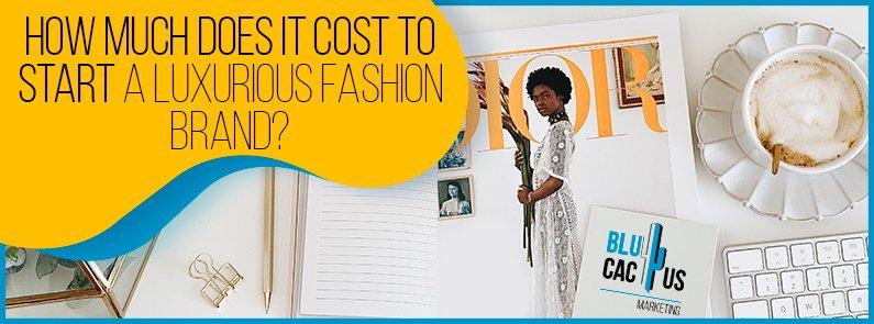 BluCactus - start a luxury clothing brand