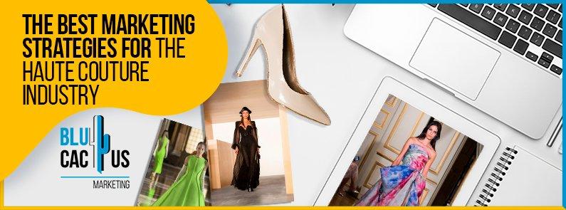 BluCactus - haute couture industry
