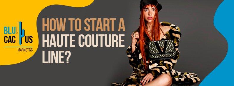 BluCactus - haute couture line