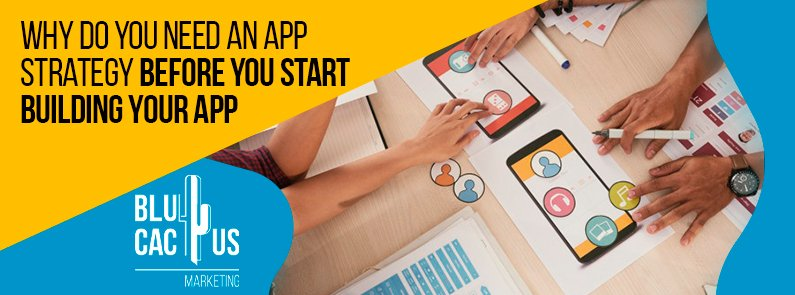 Blucactus-Why-do-you-need-an-app-strategy-before-you-start-building-your-app-cover-page